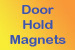 Door Hold Magnets